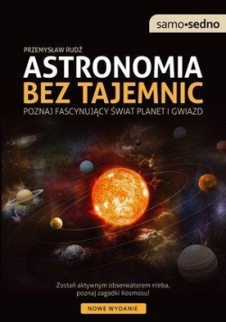 Samo Sedno - Astronomia bez tajemnic Wyd. II