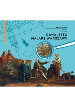 Canaletto Malarz Warszawy