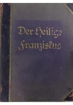 Der Heilige Franziskus, ok. 1926r.