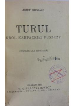 Turul Król Karpackiej Puszczy ,1947r.