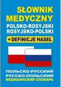 Słownik medyczny pol-ros, ros-pol + definicje BR