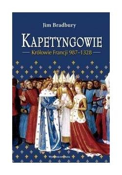 Kapetyngowie. Królowie Francji 987-1328