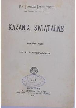 Kazania Świątalne, 1910 r.