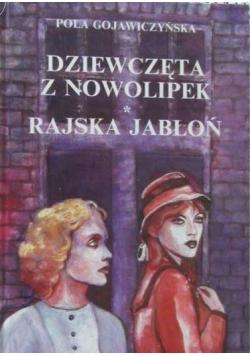 Dziewczęta z Nowolipek/ Rajska jabłoń
