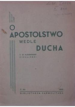 O apostolstwo wedle ducha, tom XX, 1946 r.