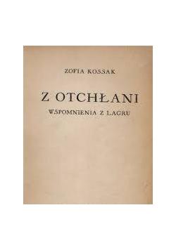Z otchłani. Wspomnienia z łagru, 1947r.