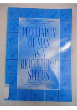 Peculiarity of man as a biocultural species
