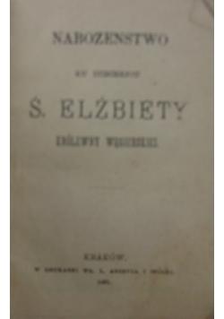 Nabożeństwo ku uczczeniu ś. Elżbiety, 1881r.