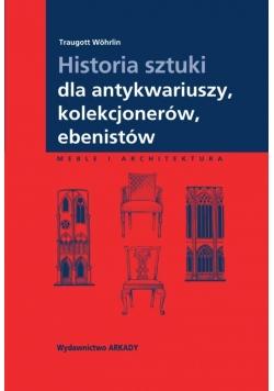Historia sztuki dla antykwariuszy, kolekcjonerów..