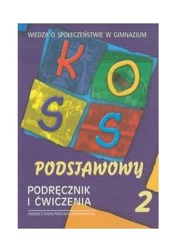 KOSS podstawowy Wiedza o społeczeństwie Podręcznik i ćwiczenia część 2