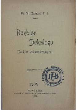 Rozbiór Dekalogu, 1902r.