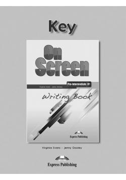 On Screen Pre-Inter. B1 Writing Book Key