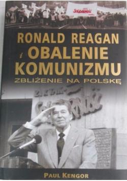 Ronald Reagan i obalenie komunizmu