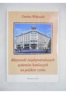 Aktywność międzynarodowych systemów hotelowych na polskim rynku