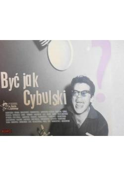 Być jak Cybulski?