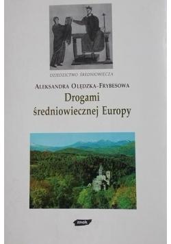 Drogami średniowiecznej Europy