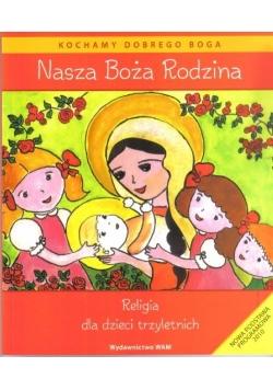 Katechizm dla 3-latków Nasza Boża Rodzina WAM