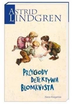 Astrid Lindgren. Przygody detektywa Blomkvista