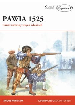 Pawia 1525 Punkt zwrotny wojen włoskich