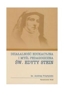 Działalność edukacyjna i myśl pedagogiczna św. Edyty Stein