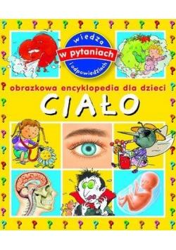 Obrazkowa encyklopedia dla dzieci. Ciało