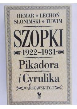 Szopki 1922-1931 Pikadora i Cyrulika Warszawskiego