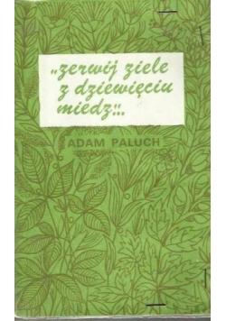 Zerwij ziele z dziewięciu miedz...