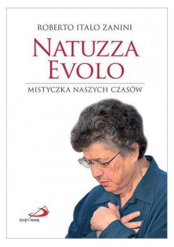Natuzza Evolo. Mistyczka naszych czasów