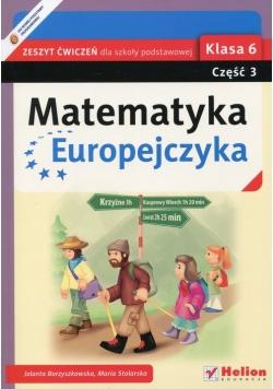 Matematyka Europejczyka 6 Zeszyt ćwiczeń Część 3