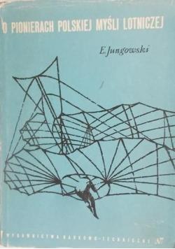 O Pionierach Polskiej Myśli Lotniczej
