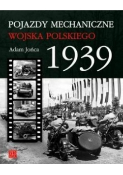 Pojazdy Mechaniczne Wojska Polskiego 1939