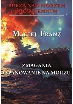 Burza nad Morzem Śródziemnym T.2 Zmagania o panow.