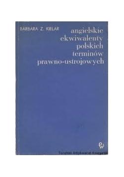 Angielskie ekwiwalenty polskich terminów prawno-ustrojowych