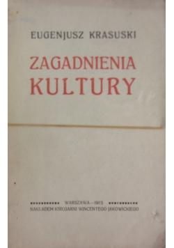 Zagadnienia Kultury,1913r.