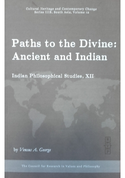 Paths to the Divine: Ancient and Indian
