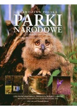 Prawdziwa Polska. Parki Narodowe