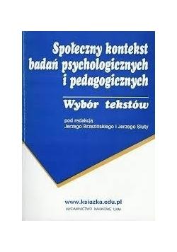 Społeczny kontekst badań psychologicznych i pedagogicznych