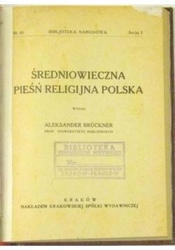 Średniowieczna pieśń religijna Polska, 1923 r.
