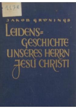 Leidens geschichte unseres herrn Jesu Christi, 1930r.