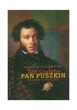Ten szalony Pan Puszkin