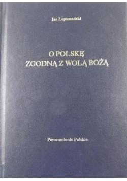 O Polskę zgodną z wolą Bożą