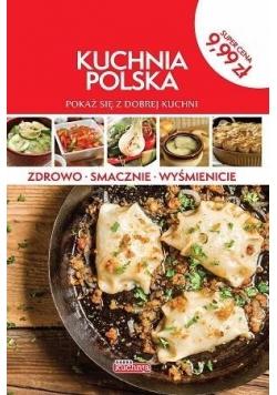 Kuchnia polska. Pokaż się z dobrej kuchni