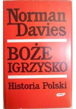 Boże igrzysko. Historia Polski, tom II