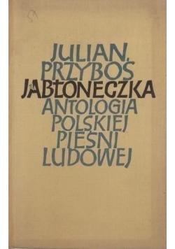 Jabłoneczka. Antologia polskiej pieśni ludowej