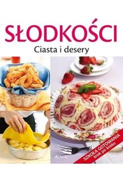 Słodkości. Ciasta i desery. Szkoła gotowania krok