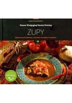 Kanon tradycyjnej kuchni Polskiej - Zupy...