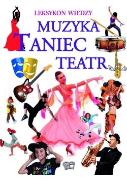 Leksykon Wiedzy Muzyka Taniec Teatr