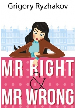 Mr right & Mr wrong