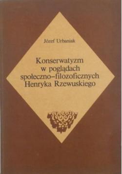 Konserwatyzm w poglądach społeczno-filozoficznych Henryka Rzewuskiego