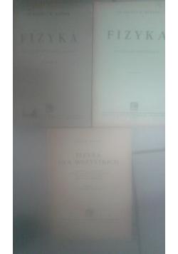 Fizyka dla II klasy  gimnazjalnej (dawniej) wydanie III/ Fizyka dla III  klasy gimnazjalnej (wydanie czwarte)/ Fizyka dla wszystkich